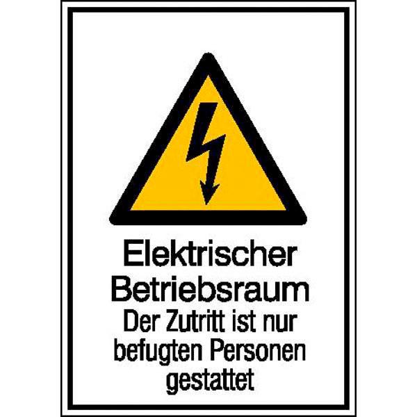 Warn-Kombischild Elektrischer Betriebsraum Der Zutritt ist nur ...